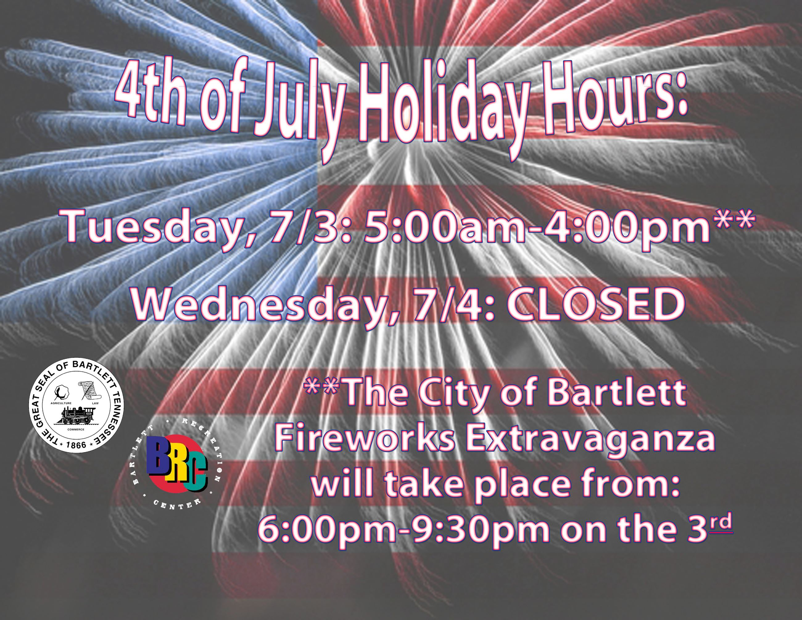 BRC Holiday Hours 4th of July